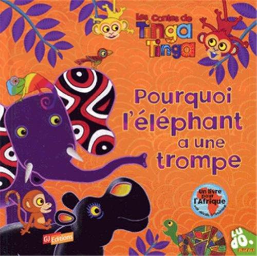 9782070638017: Les contes de Tinga Tinga : Pourquoi l'éléphant a une trompe