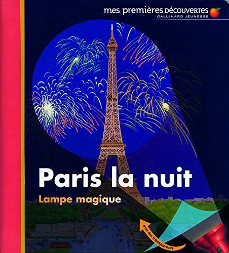 9782070638291: Paris la nuit (Mes premi�res d�couvertes, nouvelle pr�sentation - Lampe magique)