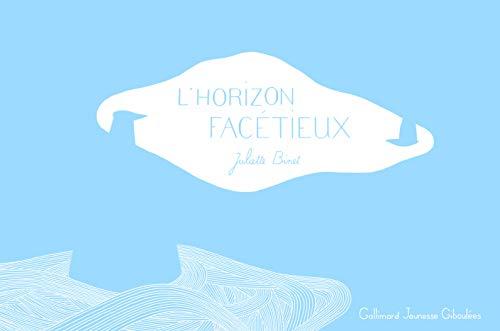 L'horizon facétieux (French Edition): Juliette Binet