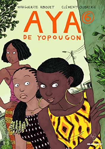 9782070638499: Aya de Yopougon, tome 6