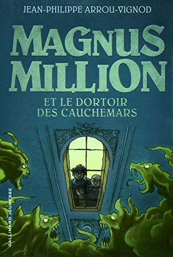 9782070638901: Magnus Million et le dortoir des cauchemars (French Edition)