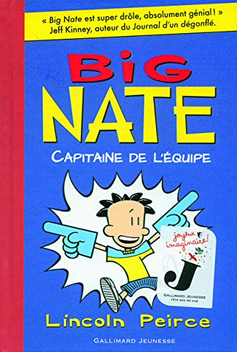 9782070639106: Big Nate, Capitaine de l'Equipe - French version of ' Big Nate Strikes Again ' (French Edition)