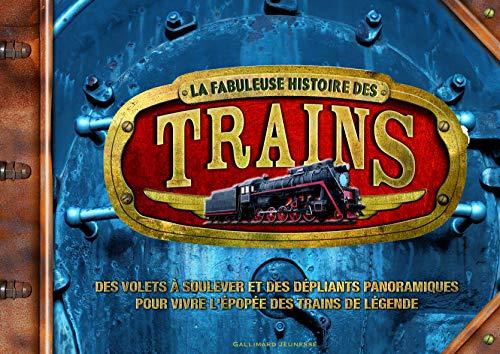 La fabuleuse histoire des trains (French Edition): Philip Steel