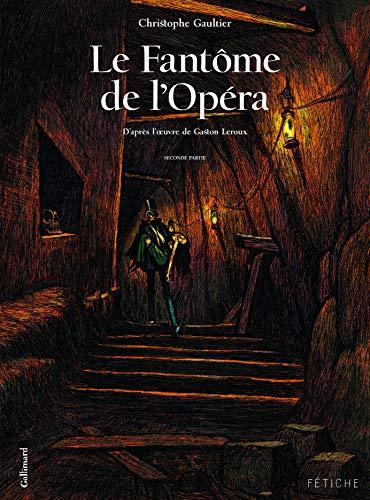 9782070639373: Le fantôme de l'opéra t.2