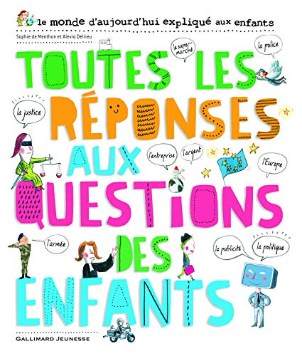 9782070639526: Toutes les réponses aux questions des enfants