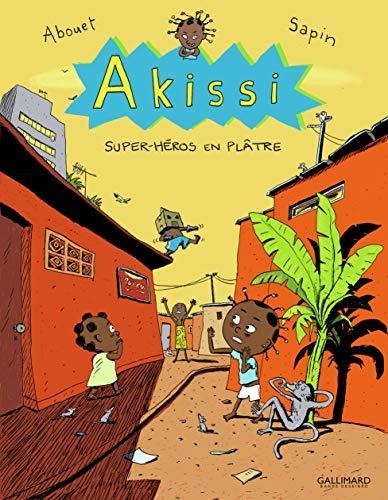 9782070639564: Akissi, 2:Akissi: Super-héros en plâtre