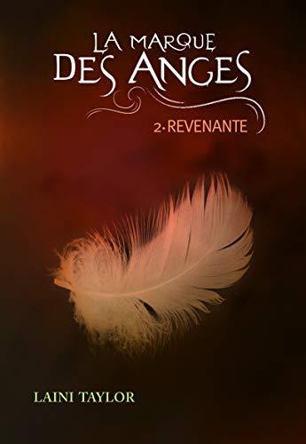 La marque des anges, 2:Revenante: n/a