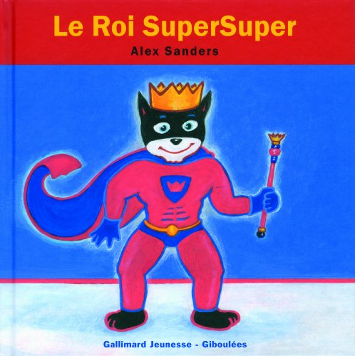 9782070640584: Le roi SuperSuper