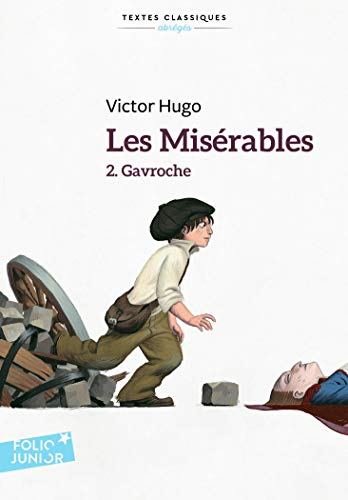 9782070640591: Les misérables (Tome 2-Gavroche) (Folio Junior)