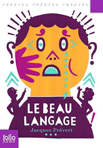 9782070640614: Le beau langage