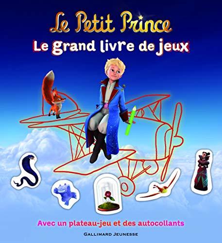 9782070640645: Le Petit Prince:Le grand livre de jeux: Avec un plateau-jeu et des autocollants