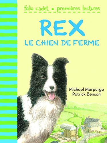 9782070641086: Rex, le chien de ferme - FOLIO CADET PREMIERES LECTURES - de 6 à 8 ans