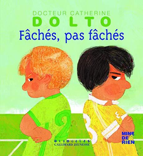 9782070641581: Faches, pas faches (French Edition)