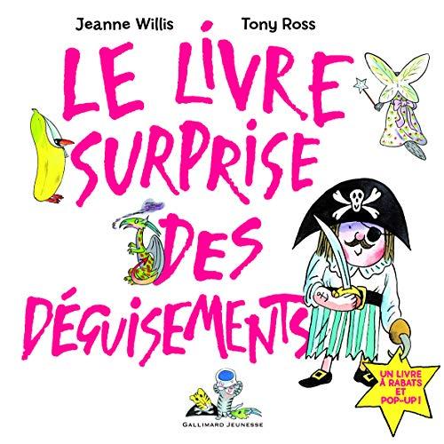 9782070641796: Le livre surprise des déguisements: Un livre à rabats et pop-up