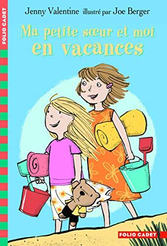 9782070642434: ma petite soeur et moi en vacances