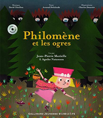 Philomene et les ogres (1CD audio) (French Edition): Arnaud Delalande