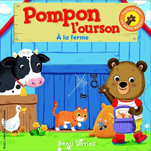 9782070642922: Pompon l'ourson : À la ferme - De 1 à 4 ans