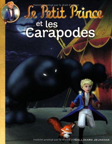 9782070643790: Le Petit Prince et les Carapodes