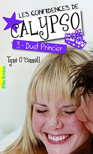 9782070643837: Les confidences de Calypso (Tome 3-Duel princier)