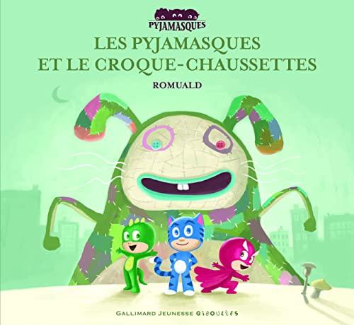9782070643912: Les Pyjamasques et le Croque-Chaussettes