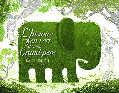 9782070643936: l'histoire en vert de mon grand-père