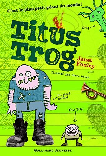 9782070644261: Titus Trog