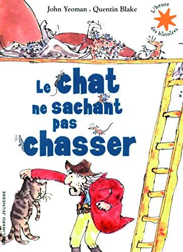 9782070644391: Le chat ne sachant pas chasser