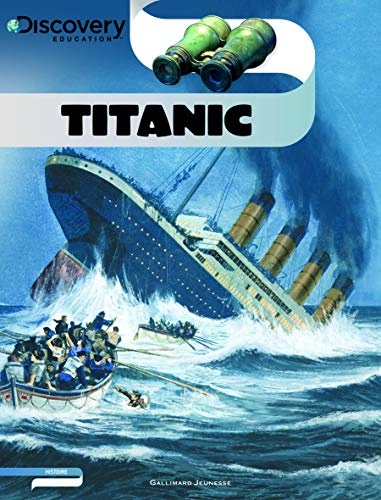 9782070644483: Titanic (Discovery Education - Histoire)