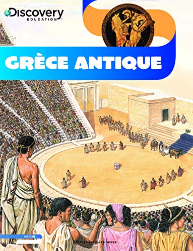 9782070644490: Discovery Education: Grece Antique (French Edition)