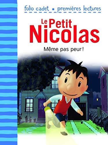 Le Petit Nicolas - Même pas peur!: Emmanuel Lepetit