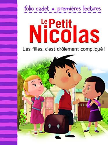 Le Petit Nicolas - Les filles, c'est drôlement compliqué!: Emmanuel Lepetit