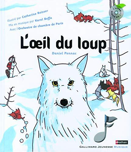 9782070645459: L'oeil du loup