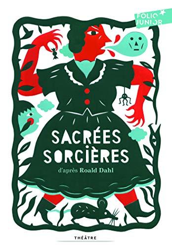 9782070645541: Sacrées sorcières: Pièces pour enfants (Folio junior theatre)