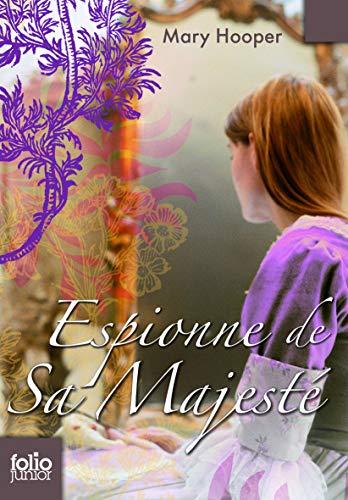 Espionne de Sa Majeste (Folio Junior) (French: Hooper, Mary
