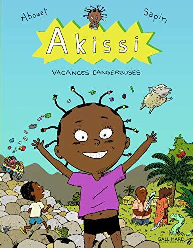 9782070646449: Akissi, 3:Akissi: Vacances dangereuses (Bandes dessinées hors collection)