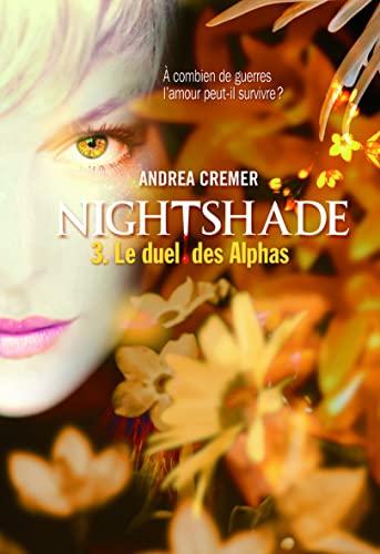 9782070646555: Nightshade (Tome 3-Le duel des Alphas)