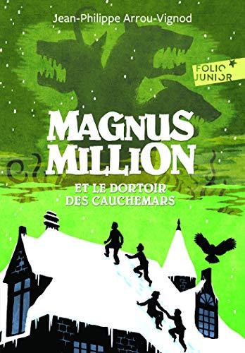 9782070647781: Magnus Million et le dortoir des cauchemars