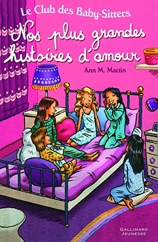 Nos Plus Grandes Histoires D'Amour (French Edition) (2070647811) by Ann M Martin