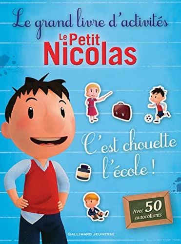 9782070648443: Le Petit Nicolas:Le grand livre d'activités - C'est chouette l'école!