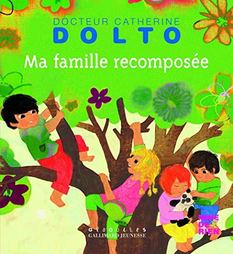 Ma famille recomposée: Catherine Dolto; Colline
