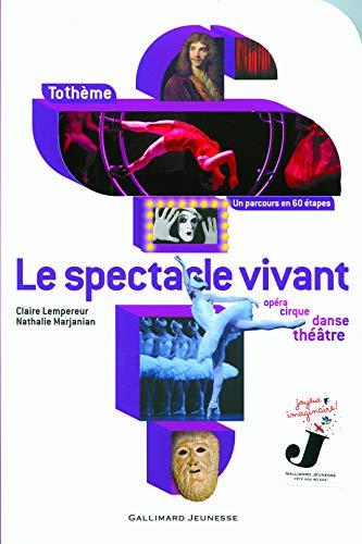 SPECTACLE VIVANT (LE): LEMPEREUR CLAIRE