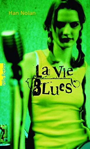 9782070648795: La Vie Blues (French Edition)