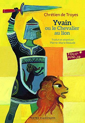 9782070649297: Yvain ou le chevalier au lion