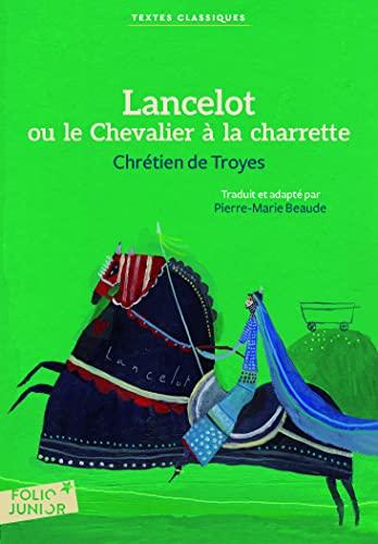 9782070649303: Lancelot ou Le Chevalier à la charrette