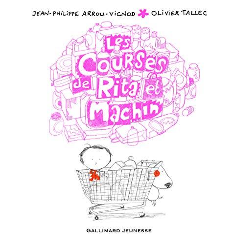 9782070649594: Les courses de Rita et Machin (French Edition)