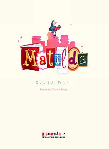 9782070649679: Matilda (Bibliothèque Gallimard Jeunesse)