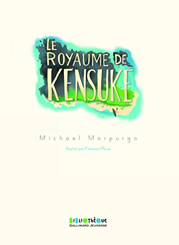 9782070649716: Le Royaume De Kensuke (French Edition)