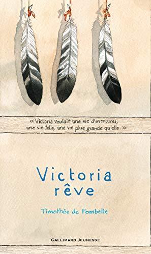 9782070649860: Victoria rêve