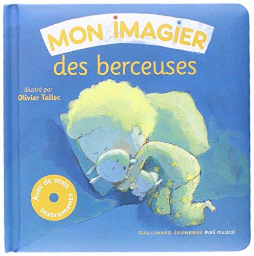 9782070650002: Mon imagier des berceuses (French Edition)