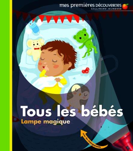 9782070650071: Tous les bébés